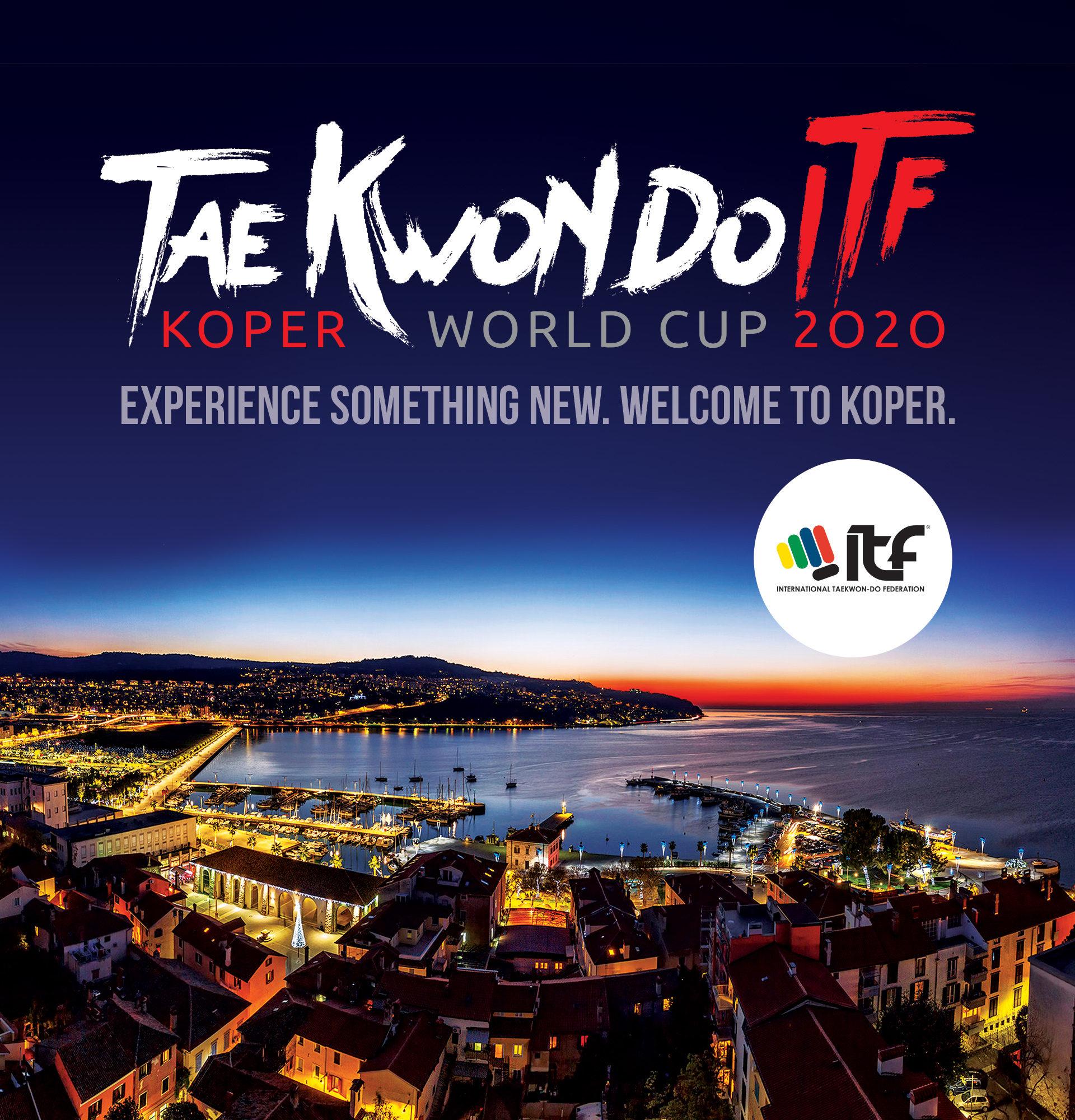 WORLD CUP 2020 TKD ITF<br> KOPER, SLOVENIA <br> POSPOSTO A OTTOBRE 2022