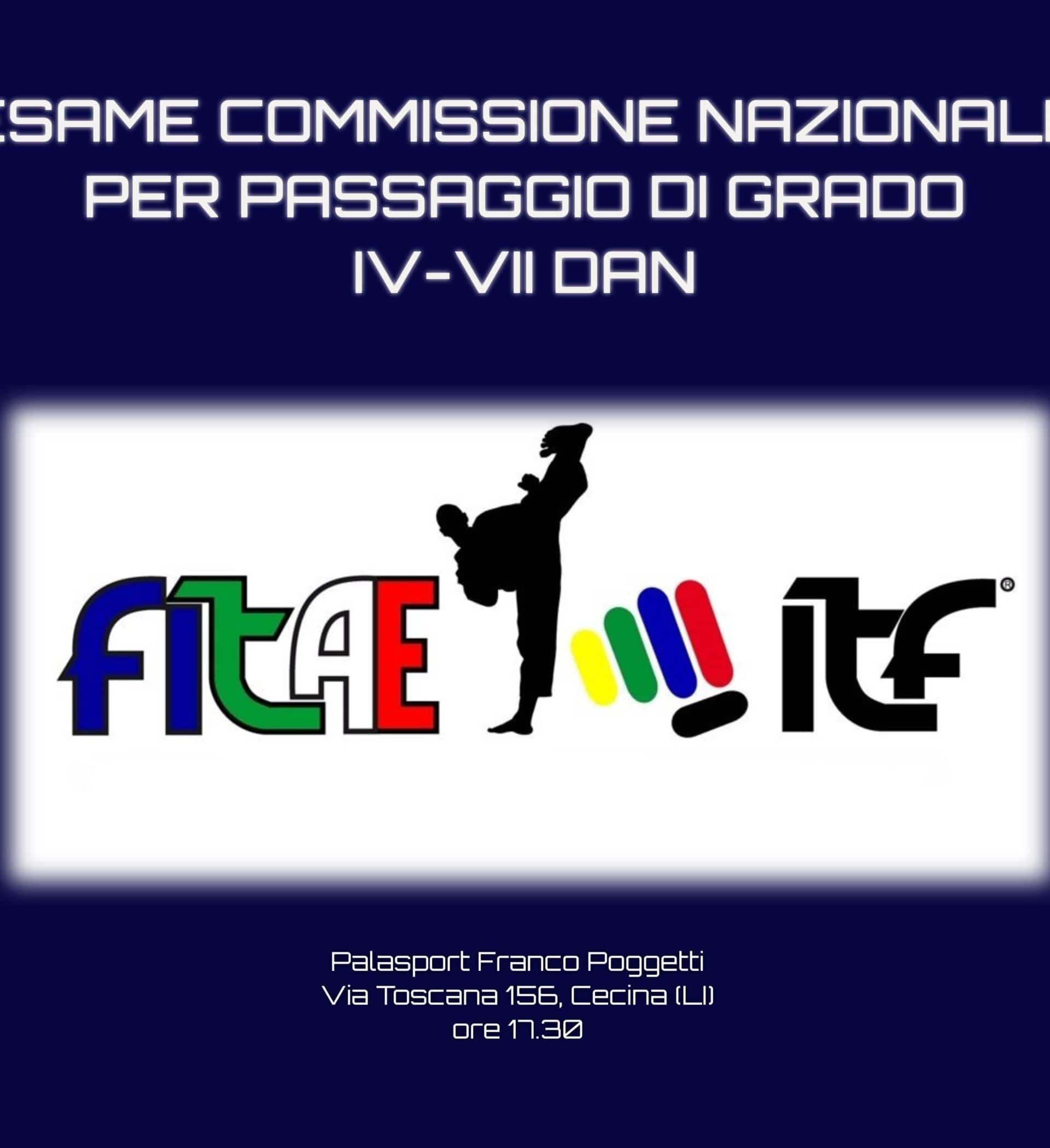 ESAME COMMISSIONE NAZIONALE <br>PASSAGGIO DA IV A VII DAN <br>CECINA (LI), 14/12/2019