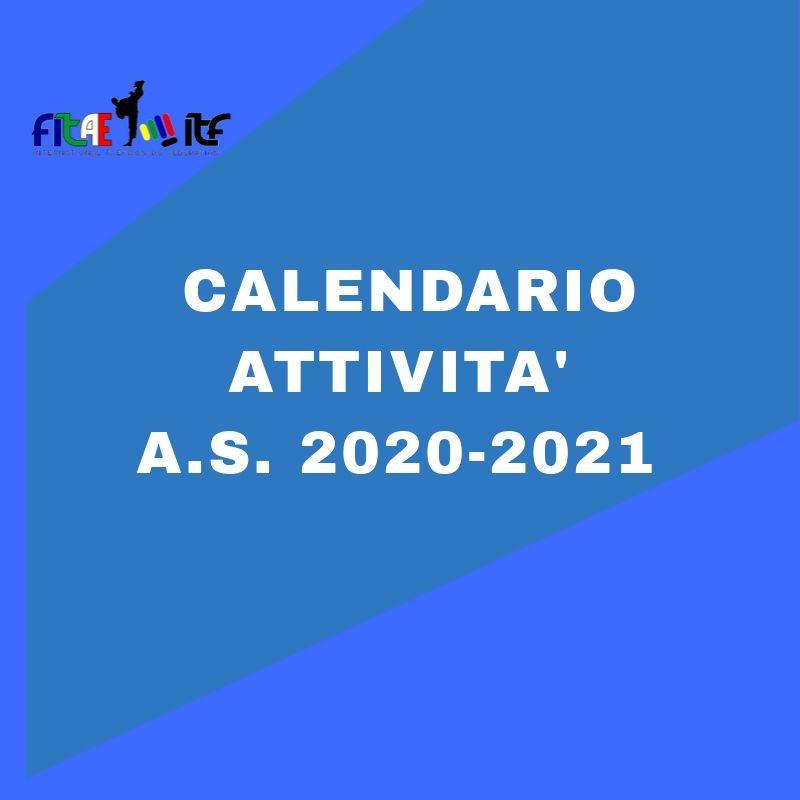 CALENDARIO ATTIVITA'<BR> FITAE-ITF<BR> A.S. 2020-2021