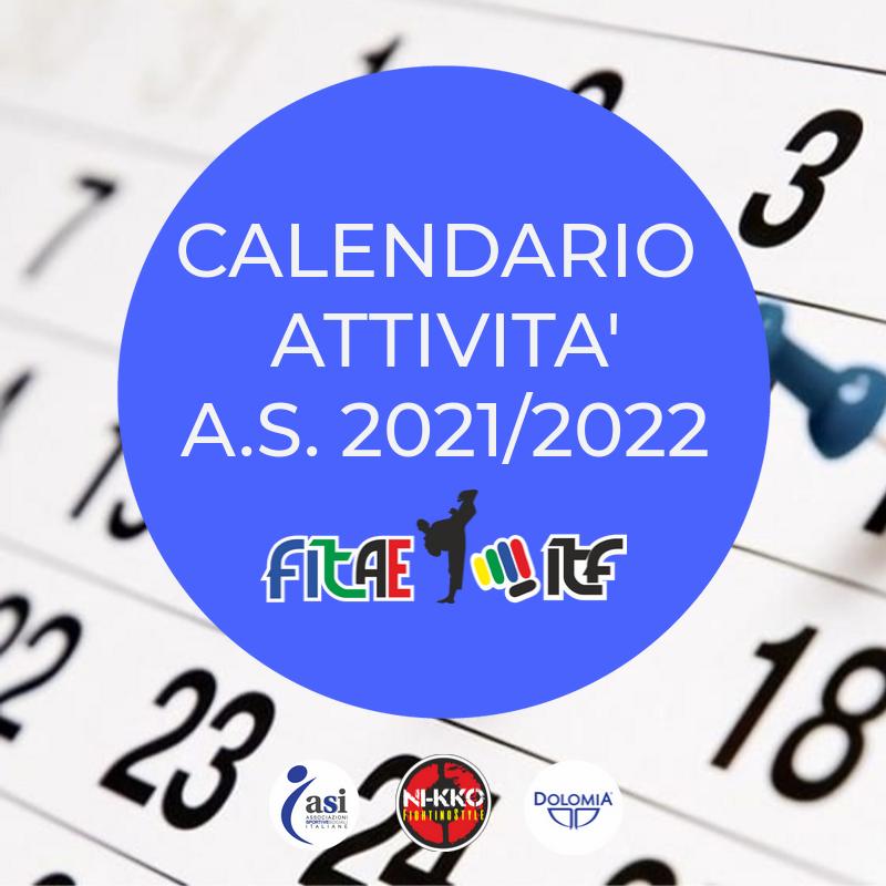 CALENDARIO ATTIVITA'<BR> A.S. 2021-2022<BR> 15/06/2021